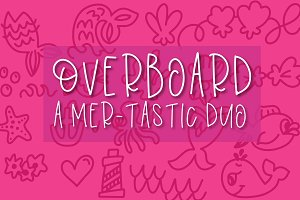 Overboard - Mermaid Font Duo