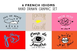 6 Hand Drawn French Idioms