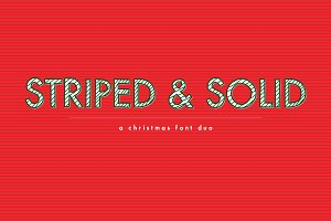 Striped & Solid—A Christmas Font Duo