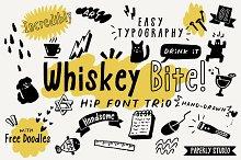 Whiskey Bite - Hip Font Trio