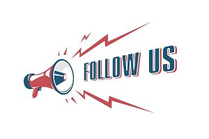Follow us sign with retro megaphone