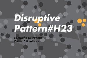Disruptive Pattern H23