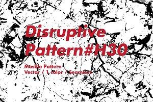 Disruptive Pattern H30