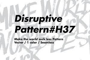 Disruptive pattern H37