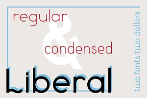 Liberal regular & condensed