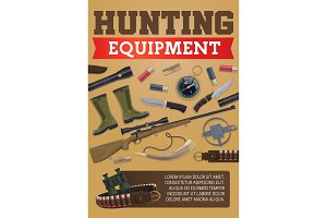 Hunting equipment and ammo