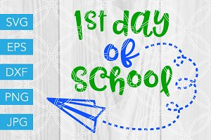 First Day of School SVG Cut File