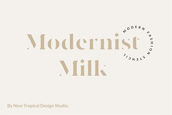 Modernist Milk -Fashion Stencil Fon…