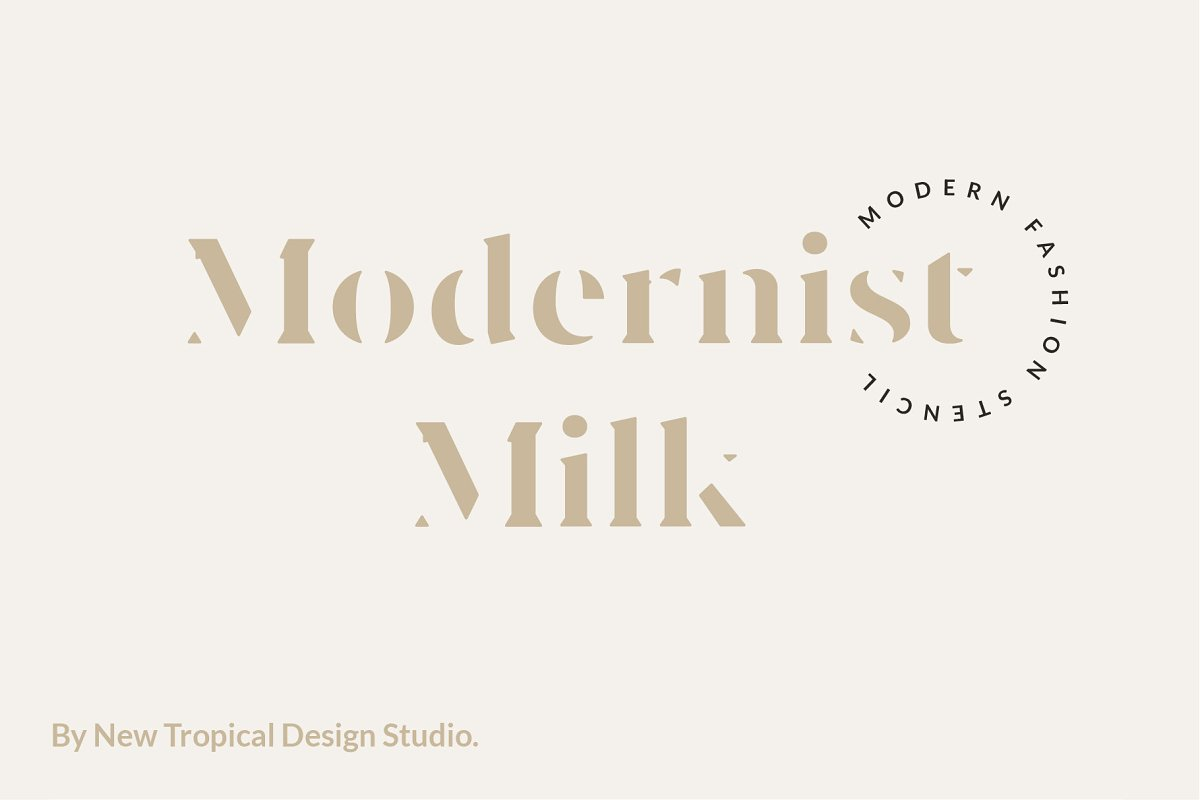 Modernist Milk -Fashion Stencil Font