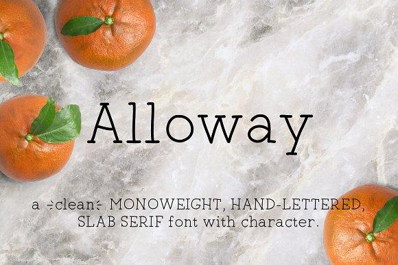 Alloway | Monoweight Serif Font