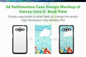 Galaxy Core 2 2d Case Design Mock-up