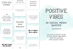 Positive Vibes Social Media Quotes