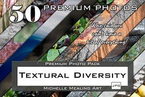 Textural Diversity-Premium PhotoPACK