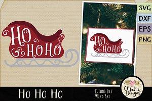 Ho Ho Ho Sleigh Vector EPS & SVG