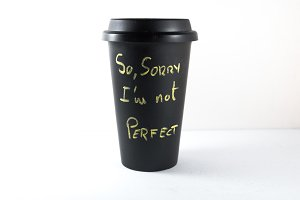 So, sorry I am not perfect