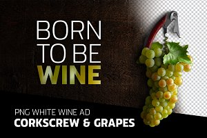 Born to be  white wine - Ad