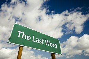 The Last Word Road Sign
