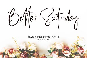 Better Saturday - Classy Handwritten