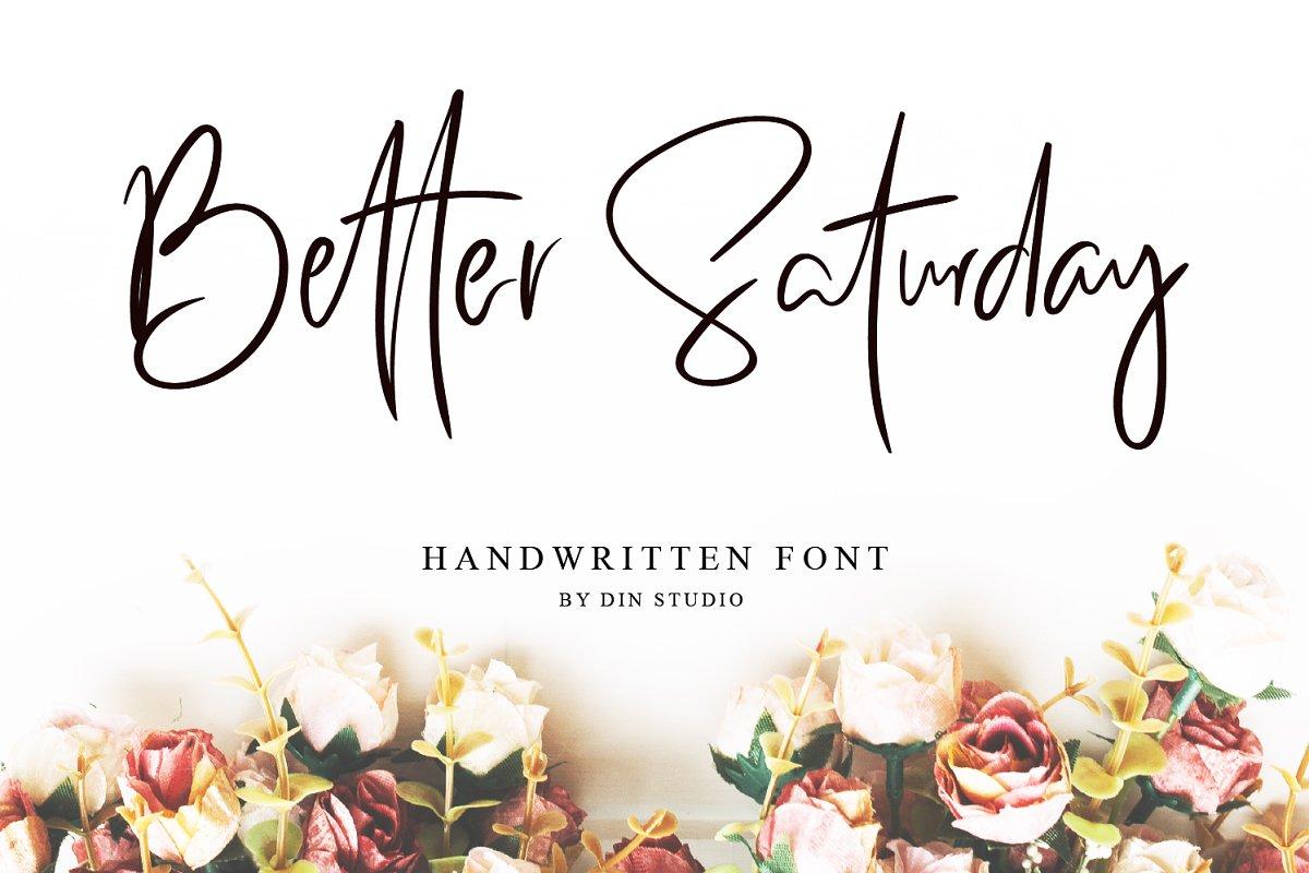Better Saturday - Classy Handwritten ~ Script Fonts