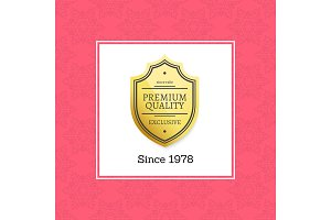 Premium Quality Since 1980 Exclusive