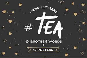 Tea hand drawn lettering and posters