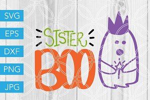 Sister Boo Ghost SVG Cut File