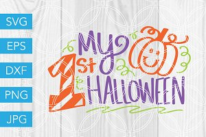 My First Halloween SVG Cut File