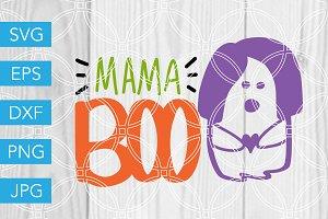 Mama Boo Ghost SVG Cut File
