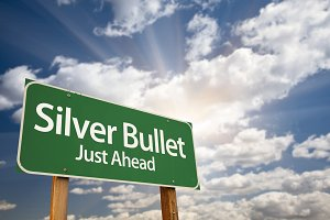 Silver Bullet Just Ahead Road Sign