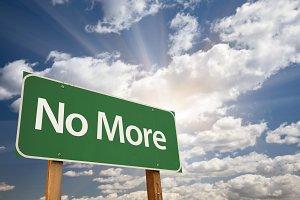 No More Green Road Sign