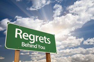 Regrets, Behind You Green Road Sign