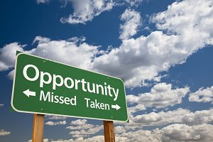 Opportunity Missed and Taken Sign