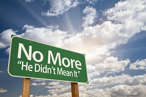 No More - He Didn't Mean It Sign