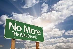 No More - He Was Drunk Road Sign