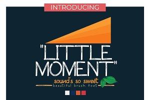 Little Moment Brush Font