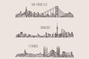 Shanghai, Istanbul, San Francisco