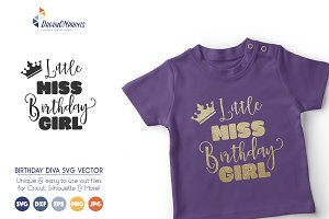Little Miss Birthday Girl SVG Vector