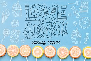 Love is sweet. Lettering + clipart