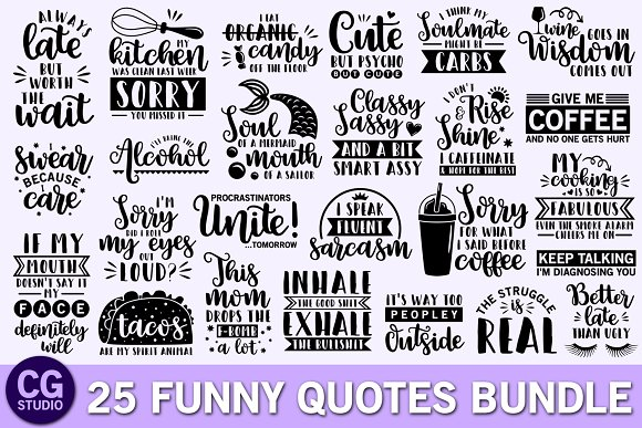 Funny Quotes Svg Bundle Illustrations Creative Market