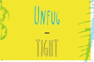 Unfug - Tight [font]