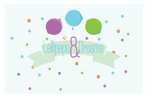 Lollipops & Dreams