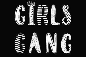 Girl gang. Cute Modern calligraphy.
