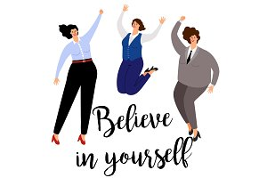 Believe in yourself woman positive