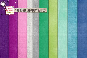 Be Kind {shabby solids}