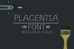 Placentia Font