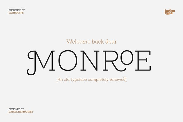 Fonts: Latinotype - Monroe - Intro Offer 75% off