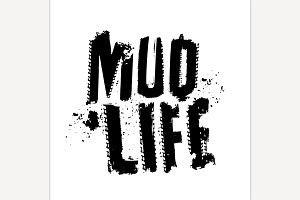Mud life Sticker