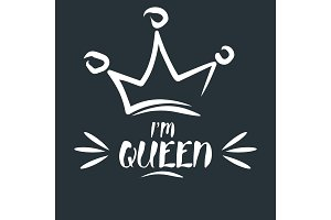 I am queen. Royal crown drawn by