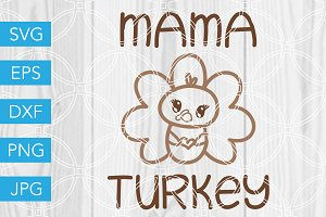 Mama Turkey Cut File