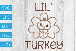 Lil Turkey SVG Cut File